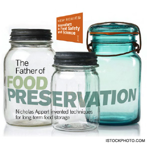 The Father of Food Preservation
